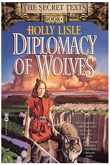Diplomacy of Wolves, by Holly Lisle