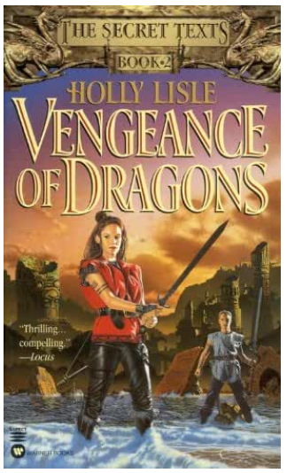 Vengeance of Dragons, by Holly Lisle
