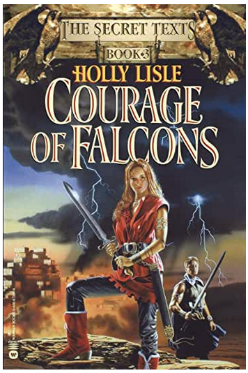 Courage of Falcons, by Holly Lisle