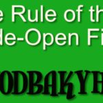 The Rule of the Wide-Open Field: MYODBAKYHTY
