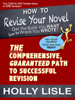 Holly Lisle's How To Revise Your Novel