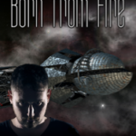 Born from Fire: Longview 1