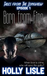 Longview 1: Born from Fire