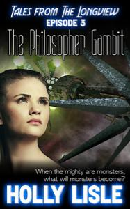 The Philosopher Gambit: Longview 3