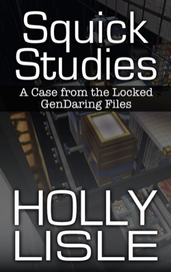 Squick Studies, by Holly Lisle