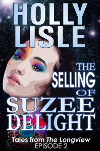 Tales from The Longview, Episode 2: The Selling of Suzee Delight