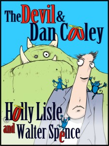 The final THE DEVIL AND DAN COOLEY cover