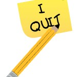 """I Quit!"""