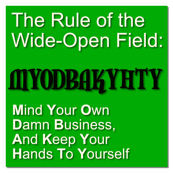 the-rule-of-the-wide-open-field